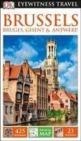 DK Eyewitness Travel Guide Brussels, Bruges, Ghent & Antwerp