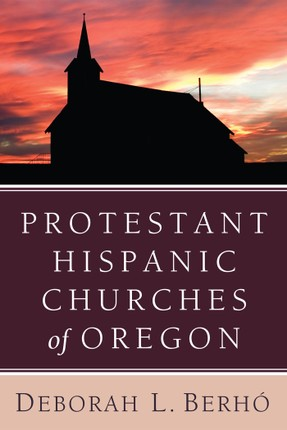Protestant Hispanic Churches of Oregon