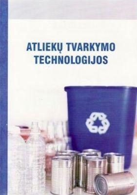 Atliekų tvarkymo technologijos