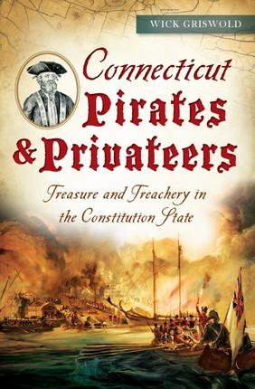 Connecticut Pirates & Privateers