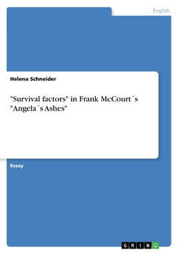 """Survival factors"" in Frank McCourt´s ""Angela´s Ashes"""
