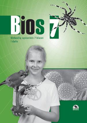 Bios 7. Biologijos užduočių sąsiuvinis 7 klasei. I dalis (ATNAUJINTAS)