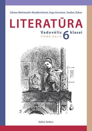 Literatūra. Vadovėlis 6 kl. 1 dalis