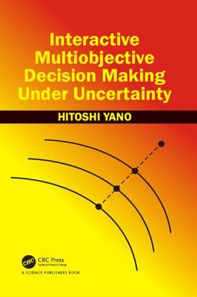 Interactive Multiobjective Decision Making Under Uncertainty