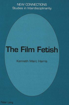 The Film Fetish