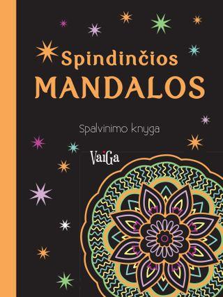 Spindinčios mandalos: spalvinimo knyga