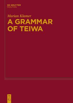 A Grammar of Teiwa