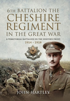 6th Battalion, the Cheshire Regiment in the Great War