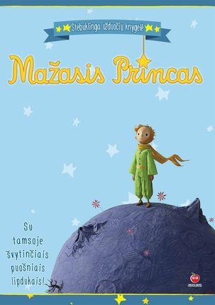 MAŽASIS PRINCAS. Stebuklinga užduočių knygelė 1 ikimokyklinio amžiaus vaikams (su tamsoje švytinčiais puošniais lipdukais!)