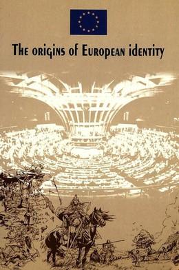 The origins of European identity