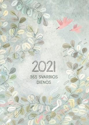 365 svarbios dienos 2021 m. DK5