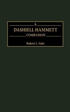 A Dashiell Hammett Companion