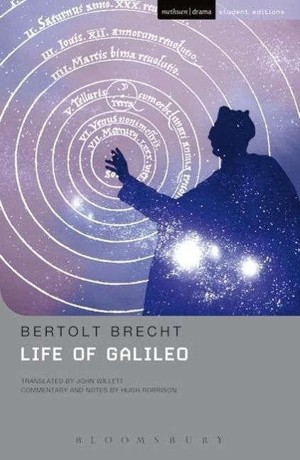galileo by bertold bretch essay Bertolt brecht avidly supported the political views of communist leader karl marx we find evidence to this fact in many of his works written during exile galileo was written not because brecht showed great interest in the man or even his research, but because of the author's interest in the subject as a.
