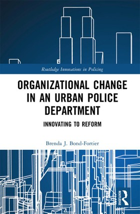 Organizational Change in an Urban Police Department
