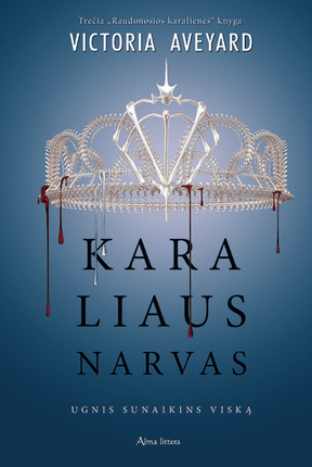Karaliaus narvas. Raudonoji karalienė. 3 knyga