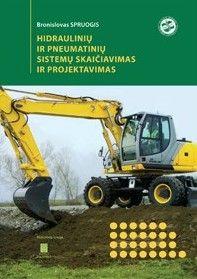 Hidraulinių ir pneumatinių sistemų skaičiavimas ir projektavimas