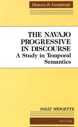The Navajo Progressive in Discourse