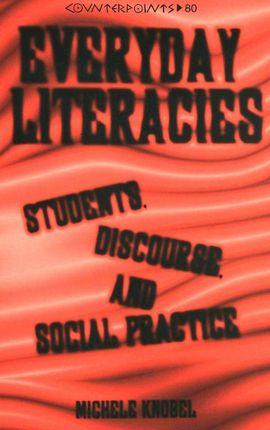 Everyday Literacies