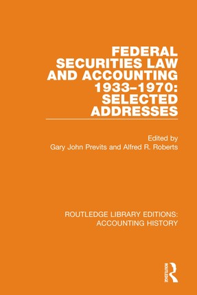 Federal Securities Law and Accounting 1933-1970: Selected Addresses