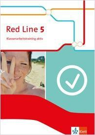 Red Line 5. Klassenarbeitstraining aktiv mit Multimedia-CD Klasse 9