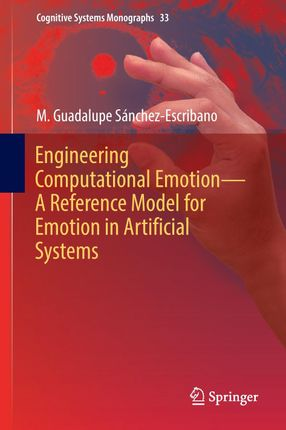 Engineering Computational Emotion - A Reference Model for Emotion in Artificial Systems