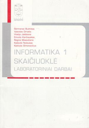 Informatika 1. Skaičiuoklė. Laboratoriniai darbai