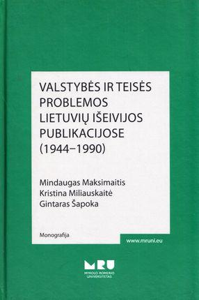 Valstybės ir teisės problemos lietuvių išeivijos publikacijose (1944–1990)