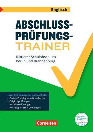 Abschlussprüfungstrainer Englisch 10. Schuljahr - Berlin und Brandenburg - Mittlerer Schulabschluss