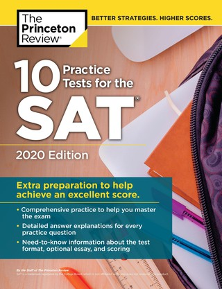 10 Practice Tests for the SAT, Edition 2020