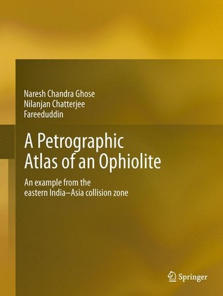 A Petrographic Atlas of Ophiolite: An Example from the Eastern India-Asia Collision Zone