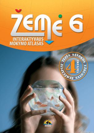 Žemė 6. Geografijos interaktyvaus mokymo atlasas 6 klasei