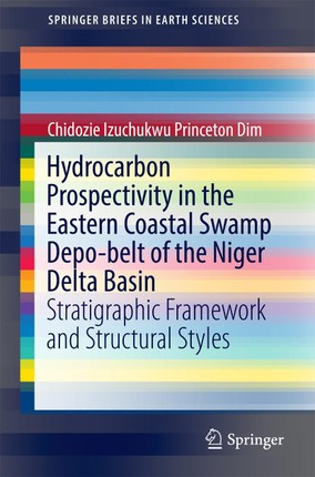 Hydrocarbon Prospectivity in the Eastern Coastal Swamp Depo-belt of the Niger Delta Basin
