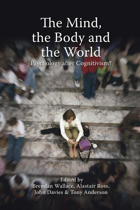 Mind, the Body and the World