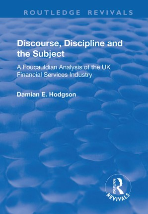 Discourse, Discipline and the Subject