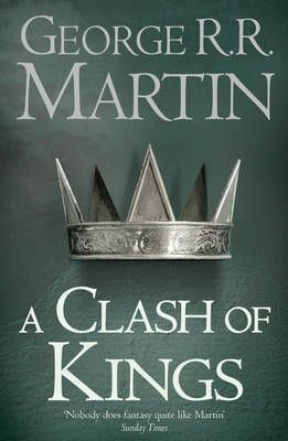 A Clash of Kings 2. Song of Ice and Fire
