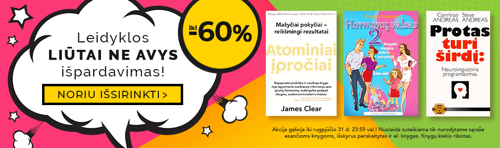 Leidyklos LIŪTAI NE AVYS išpardavimas! Knygos iki -60% pigiau!