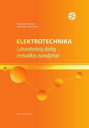 Elektrotechnika. Laboratorinių darbų metodikos nurodymai