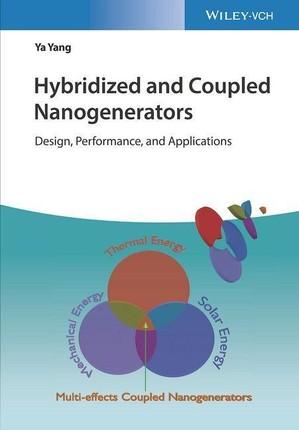 Hybridized and Coupled Nanogenerators