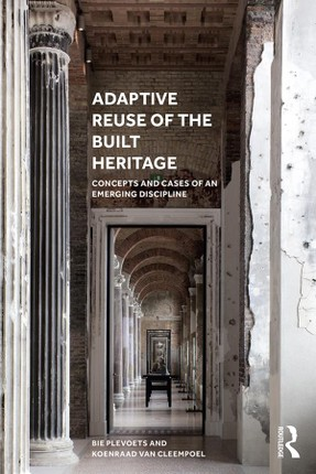 Adaptive Reuse of the Built Heritage