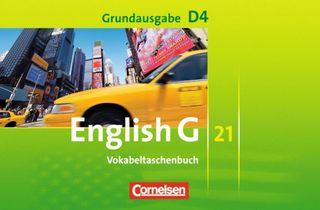English G 21. Grundausgabe D 4. Vokabeltaschenbuch