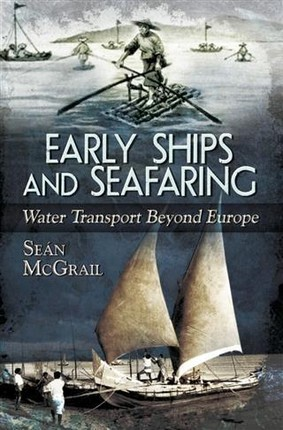 Early Ships and Seafaring