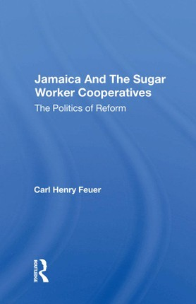 Jamaica And The Sugar Worker Cooperatives