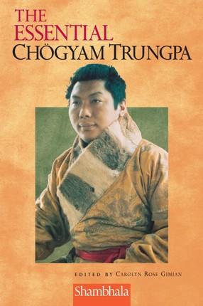 The Essential Chogyam Trungpa
