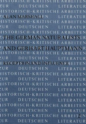 The German Naturalists and Gerhart Hauptmann