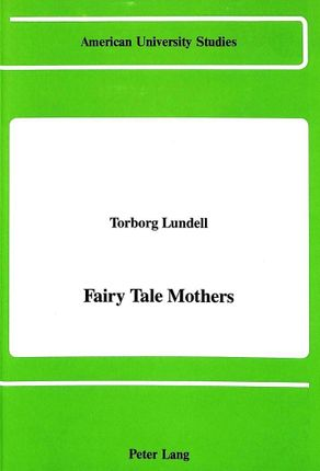 Fairy Tale Mothers