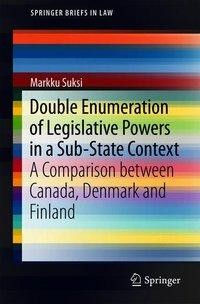 Double Enumeration of Legislative Powers in a Sub-State Context