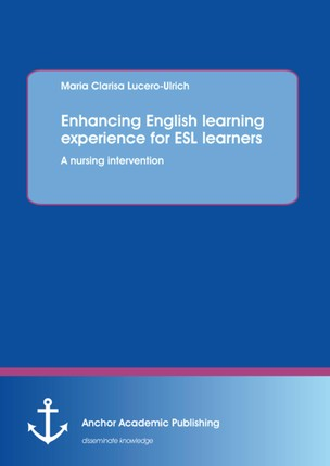Enhancing English learning experience for ESL learners: A nursing intervention