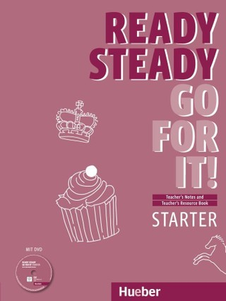 Ready Steady Go for it! Starter - Lehrerhandbuch mit DVD und Teacher's Resource Book