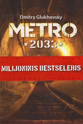 Metro 2033. Milijoninis bestseleris