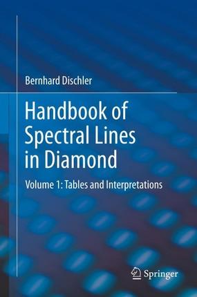 Handbook of Spectral Lines in Diamond